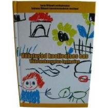 Raamat - Väärtused koolieelses eas: väärtuskasvatus lasteaias